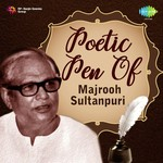 Poetic Pen Of Majrooh Sultanpuri songs mp3
