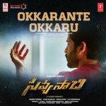 "Okkarante Okkaru (From ""Savyasachi"") songs mp3"
