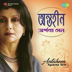 Antaheen Aparna Sen songs mp3