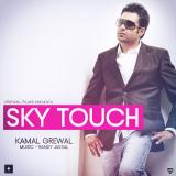 download Sky Touch Kamal Grewal mp3 song