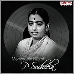 Memorable Hits Of P. Susheela songs mp3