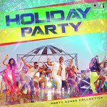 Holyday Party - Party Songs Collection songs mp3