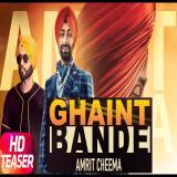 download Ghaint Bande Amrit Cheema mp3 song
