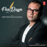 Pen Down With Amitabh Bhattacharya songs mp3