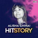 Alisha Chinai Hit Story songs mp3