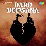Dard Deewana songs mp3