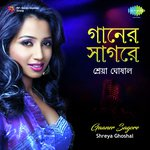 Gaaner Sagore - Shreya Ghoshal songs mp3