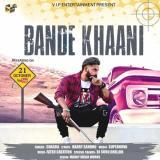 download Bande Khaani Chaska,Supernova mp3 song