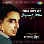 Film Hits Of Shyamal Mitra songs mp3