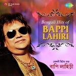 Bengali Hits Of Bappi Lahiri songs mp3