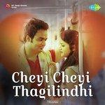 Cheyi Cheyi Thagilindhi songs mp3
