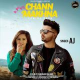 download Chann Makhna Aj mp3 song