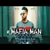 download Mafia Man Karan Aujla mp3 song