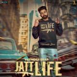 download Jatt Life Varinder Brar mp3 song