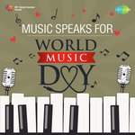 Music Speaks for World Music Day songs mp3