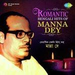 Romantic Bengali Hits Of Manna Dey songs mp3