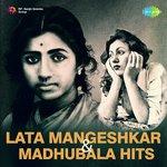Lata Mangeshkar And Madhubala Hits songs mp3