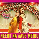 download Neend Na Aave Meinu (Band Vaaje) Gurshabad,Sunidhi Chauhan mp3 song