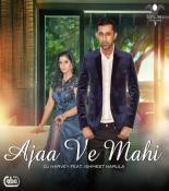 download Ajaa Ve Mahi Dj Harvey mp3 song