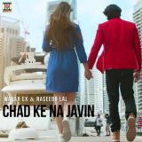 download Chad Ke Na Javin Waqar Ex,Naseebo Lal mp3 song
