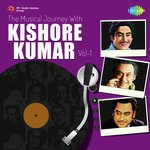 Musical Journey with Kishore Kumar - Vol. 1 songs mp3