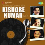 Musical Journey with Kishore Kumar - Vol. 2 songs mp3