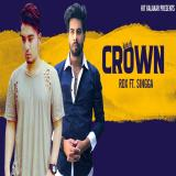 download Crown Rdx Ft. Singga mp3 song