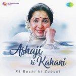 Ashaji Ki Kahani RJ Ruchi Ki Zubani songs mp3