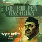 Remembering Dr. Bhupen Hazarika - Bengali Songs songs mp3