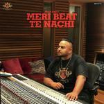 Meri Beat Te Nachdi songs mp3