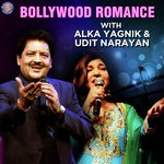 Bollywood Romance With Alka Yagnik And Udit Narayan songs mp3