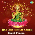 Om Jai Laxmi Mata - Diwali Poojan songs mp3