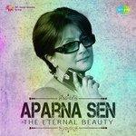 Aparna Sen - The Eternal Beauty songs mp3