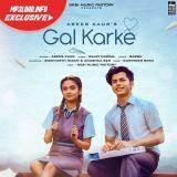 download Gal Karke Asees Kaur mp3 song
