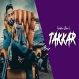 download Takkar Varinder Brar mp3 song