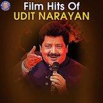Film Hits Of Udit Narayan songs mp3