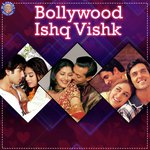 Bollywood Ishq Vishk songs mp3