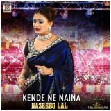 download Kende Ne Naina Naseebo Lal mp3 song