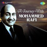 A Journey With Mohammed Rafi songs mp3