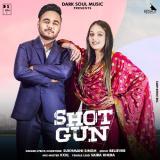 download Shotgun Sukhmani Singh mp3 song