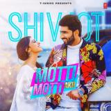 download Motti Motti AKh Shivjot mp3 song