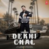 download Dekhi Chal Tyson Sidhu,Gurlez Akhtar mp3 song