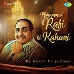 Mohammed Rafi Ki Kahani RJ Ruchi Ki Zubani songs mp3