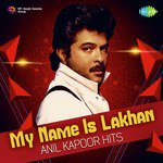 My Name Is Lakhan - Anil Kapoor Hits songs mp3