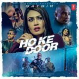 download Ho Ke Door Satbir mp3 song