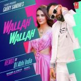 download Wallah Wallah By Dj Abhi India Garry Sandhu mp3 song