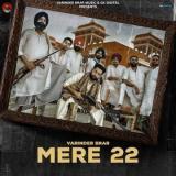 download Mere 22 Varinder Brar mp3 song
