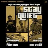 download Stay Quiet Khush Romana mp3 song