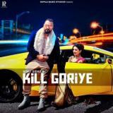 download Kill Goriye Gurj Sidhu mp3 song