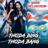 download Thoda Bing Thoda Bang Raool mp3 song